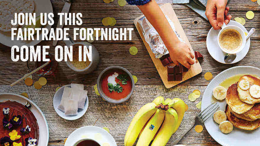 Fairtrade promotional image showing coffee, tea, bananas and sweet foods