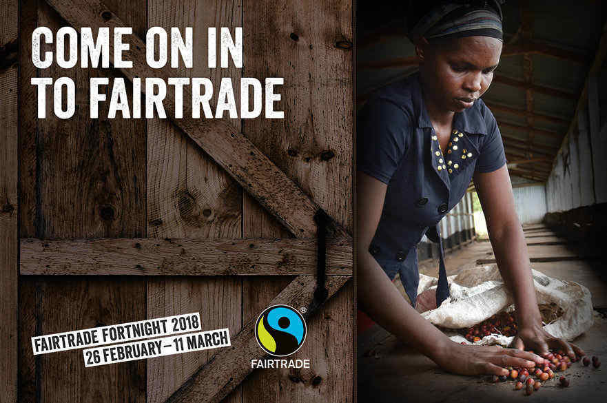 Fairtrade Fortnight promotional image showing a coffee worker with the text 'Come on in to Fairtrade'