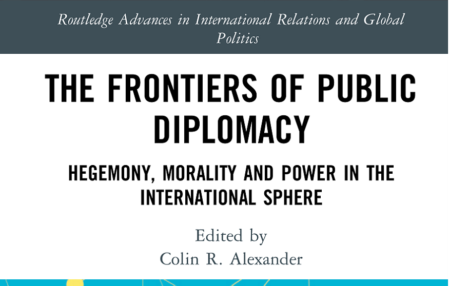 Frontiers of Public Diplomacy with Colin Alexander