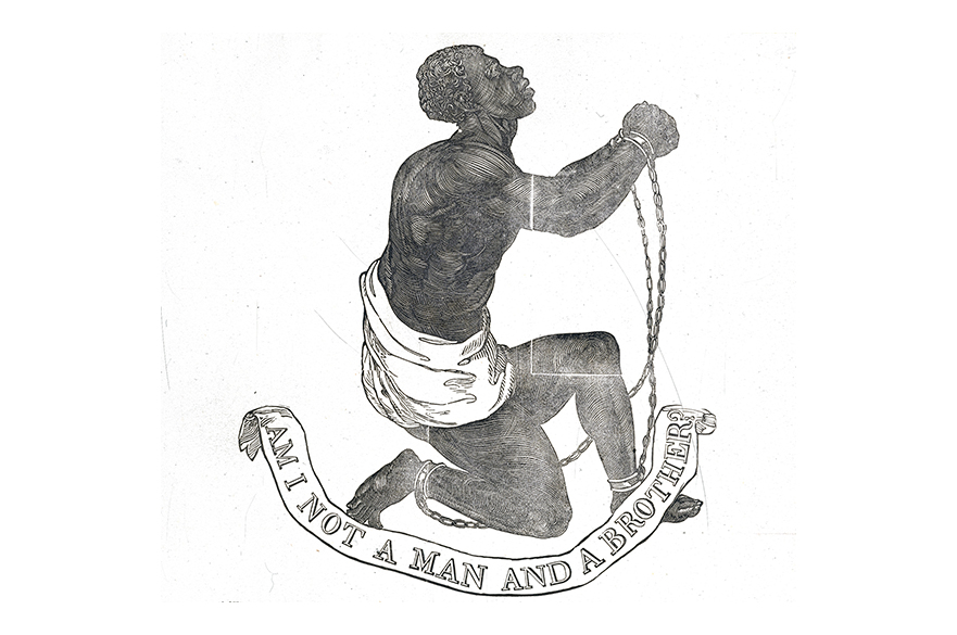 An illustration of a Black male slave in chains, knelt, with the text Am I not a man and a brother.
