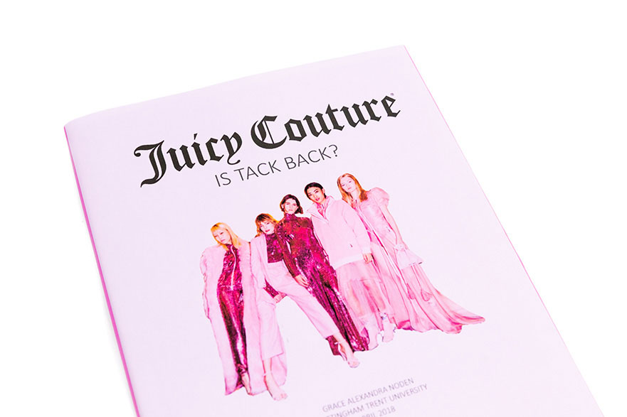 Final year dissertation 'Juicy Couture' by Grace Noden