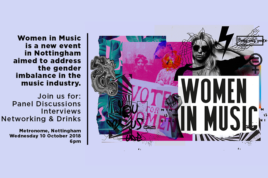 Women in Music is a new event in Nottingham aimed to address the gender imbalance in the music industry.
