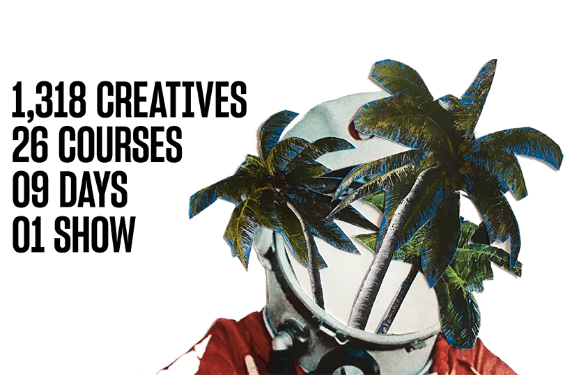 1,318 creatives, 26 courses, 9 days, 1 show