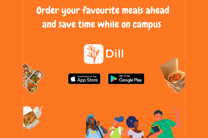 Order your favourite meals ahead with Dill and save time when you're on campus