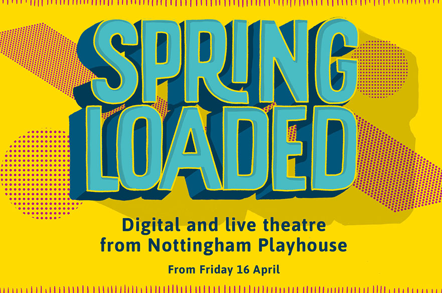 The logo for the Spring Loaded season at Nottingham Playhouse